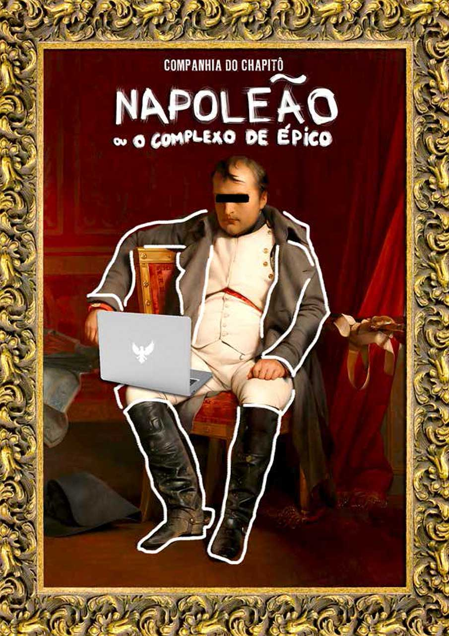 Napoleão ou o complexo de épico