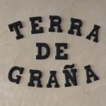 TERRA DE GRAÑA